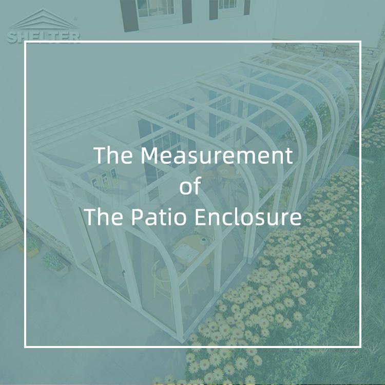 The Measurement of The Patio Enclosure
